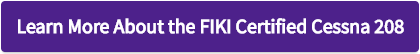 Learn More About the FIKI Certified Cessna 208 - Button.png