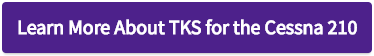 Learn More About TKS for the Cessna 210 - Button.png